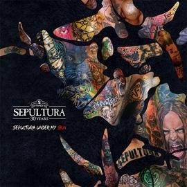 Sepultura альбом Sepultura Under My Skin