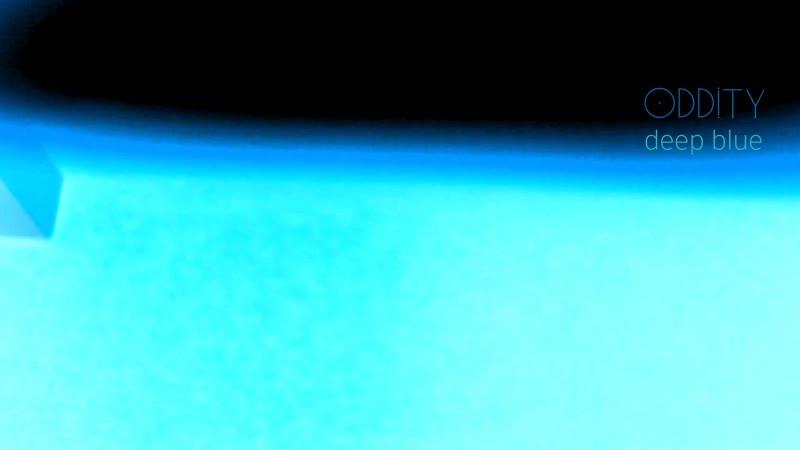 Oddity - Deep Blue