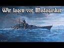 Wir lagen vor Madagaskar ⚓ German marine song english translation