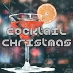 Christmas Songs альбом Cocktail Christmas: Lounge Music Playlist for Parties
