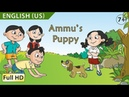 Ammu's Puppy: Learn English (US) with subtitles - Story for Children