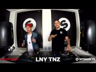 LNY TNZ - Live Session Spinnin Reсords (01.08.2018)