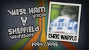 CHRIS WADDLE West Ham v Sheff Wed 94 95 Retro Goal