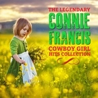 Connie Francis альбом The Legendary Connie Francis Cowboy Girl Hits Collection