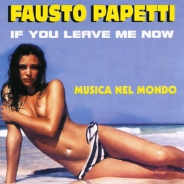 Fausto Papetti альбом If you leave me now