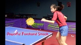 How to Play Powerful Forehand Smash