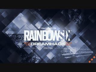 Rainbow Six |DreamHack Winter| 1 Декабря