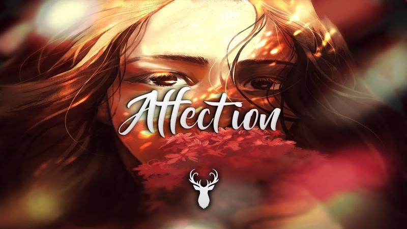 Affection | Beautiful Chill Mix