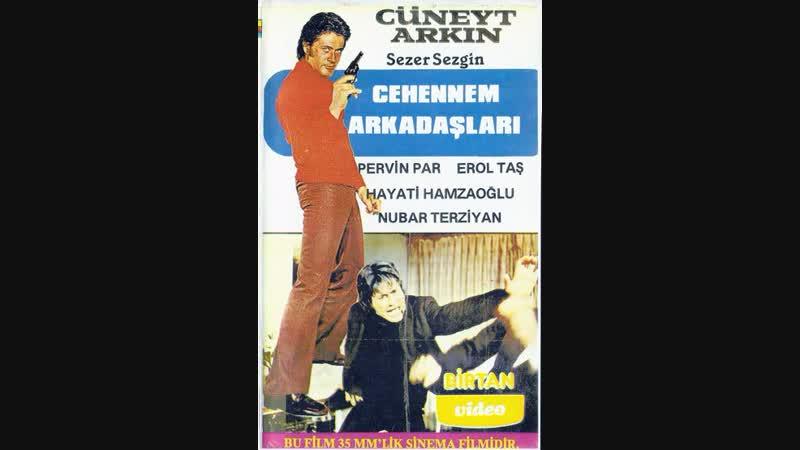 Cehennem arkadaşları Cüneyt Arkın Pervin par ( 1964 )