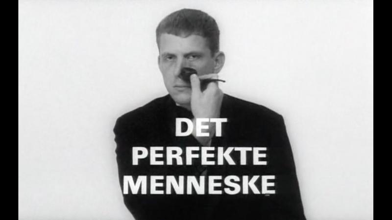 «Совершенный человек» («Det Perfekte Menneske», фильм Йоргана Лета, 1967)