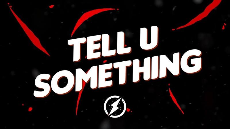 2Scratch X Larry Safari - Tell U Something (Lyrics Video) [No Copyright]