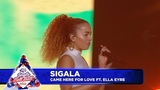 Sigala - Came Here For Love FT. Ella Eyre (Live at Capitals Jingle Bell Ball 2018)