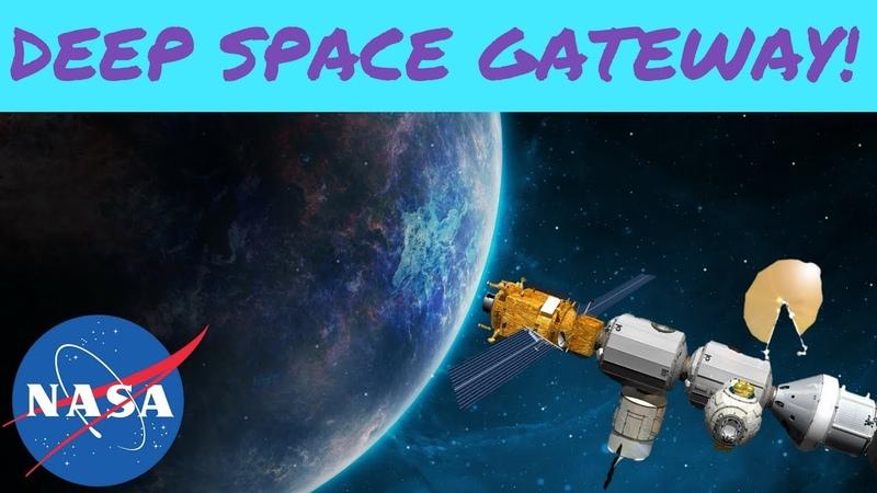 NASA's Deep Space Gateway the Spaceport to Mars