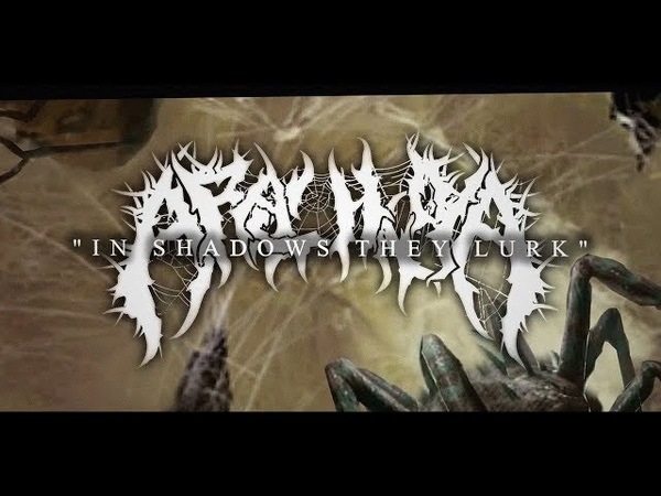 ARACHNOIA - IN SHADOWS, THEY LURK [OFFICIAL LYRIC VIDEO] (2019) SW EXCLUSIVE