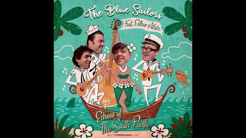 The Blue Sailors - Hula Oni Oni E