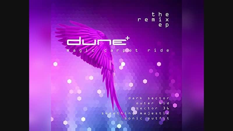 [4][170.00 E] dune ★ magic carpet ride ★ sector 36 remix