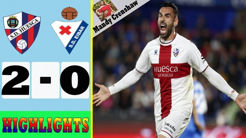 Huesca vs Eibar (2-0) ► Goals Extended Highlights HD 2019