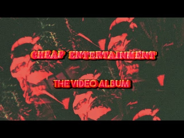 Dusty Mush - Cheap Entertainment - Video Album