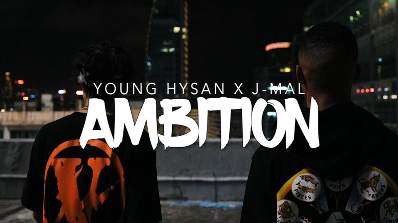 Young Hysan x J-mal - Ambition 野心 [MV]