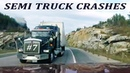 TRUCK CRASH COMPILATION 7 | SEMI TRUCKS DRIVING FAILS and ACCIDENTS