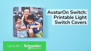 AvatarOn Switch: Ваши изображения и фото на выключателях .Персонализируете ваше жизненное пространство | Schneider Electric