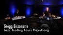 Gregg Bissonette Jazz Trading Fours Play-Along