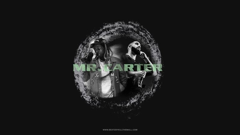 Lil Wayne x Drake Type Beat - Mr. Carter | Free Hip-Hop/RB Instrumental