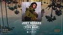 🔥 Joey Bada$$ x Bryant Dope Type Beat 2433