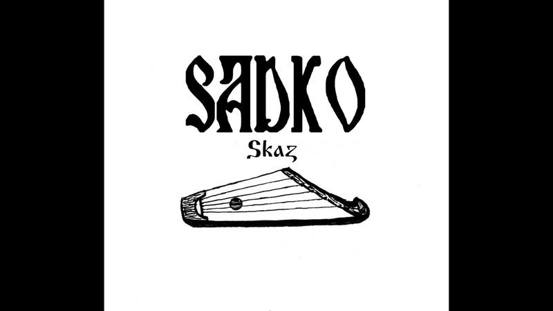 Sadko Sadko And The Sea King 2019 Slavic gusli music Northern Ambient
