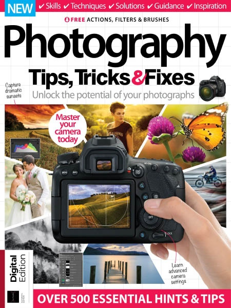 Photography Tips, Tricks & Fixes - Edition 11 2019