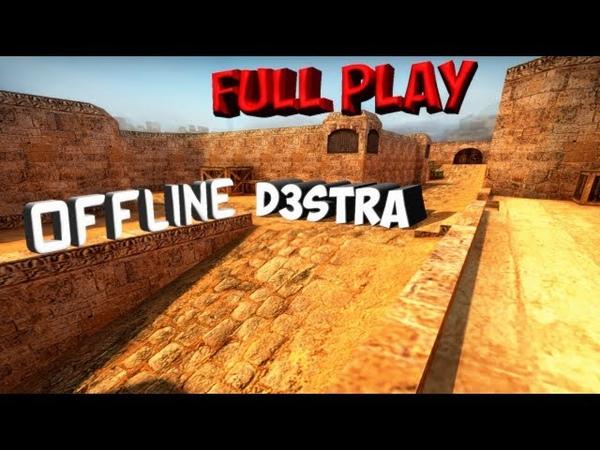 Counter Strike 1.6! d3stra играет под другим стимом без привелегий! de_dust2