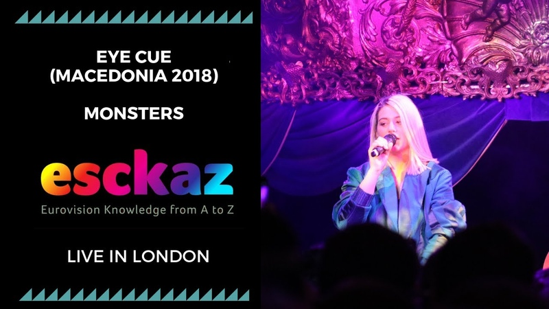 ESCKAZ in London Eye Cue Macedonia 2018 Monsters at London Eurovision Party 2019