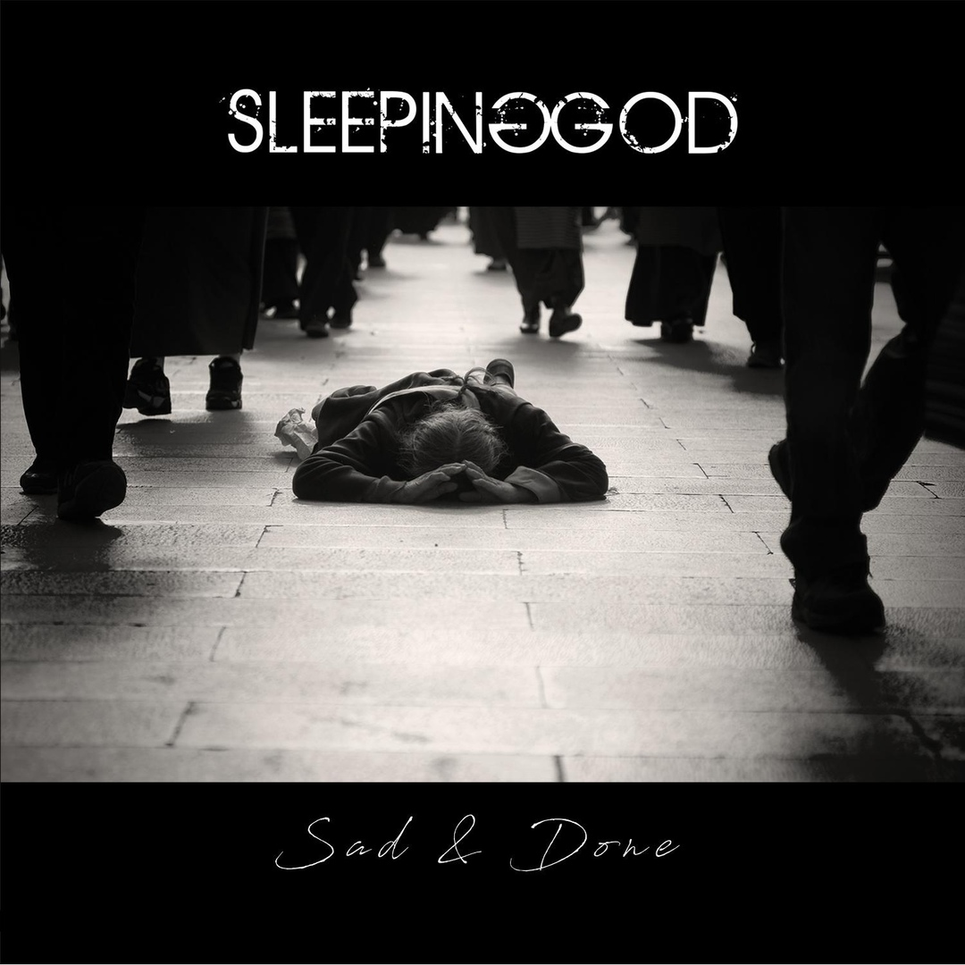 Sleeping God - Sad & Done [EP] (2018)