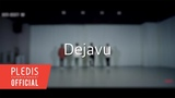 SPECIAL VIDEO Tempers - Dejavu Dance Practice Fix Ver.
