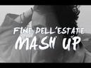 Thegiornalisti vs. Lana Del Rey - Fine dellEstate MASHUP