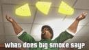 Big Smoke - What does Big Smoke Say SFM