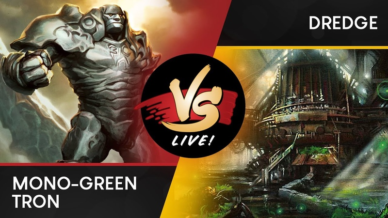 VS Live! | Mono-Green Tron VS Dredge | Modern | Match 2