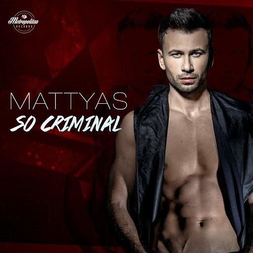 MATTYAS альбом So Criminal