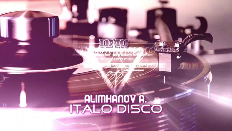 Alimhanov A - Italo Disco (that's all)