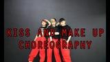 B.WITCHES Kiss And Make Up - Black Pink ft Dua Lipa (Choreography)