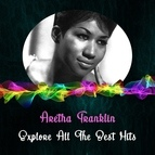 Aretha Franklin альбом Explore All The Best Hits
