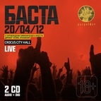 Баста альбом Live Crocus City Hall 20/04/2012
