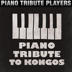 Piano Tribute Players альбом Piano Tribute to Kongos