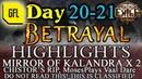 Path of Exile 3 5 BETRAYAL DAY 20 21 Highlights MosesPlays VAAL DARE MIRROR OF KALANDRA X 2