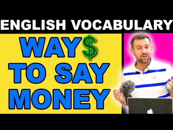Other Ways To Say Money (Moolah?)