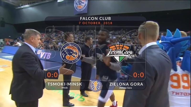 2018-10-07 Цмоки-Минск VS. Zielona Gora - Лучшие Моменты