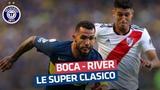 Boca Juniors - River Plate le plus grand derby du monde !