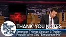 """Thank You Notes: Stranger Things Season 3 Trailer, People Who Say """"Exsqueeze Me"""""""