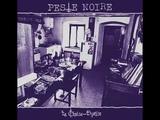 Peste Noire -La Chaise Dyable Full Album