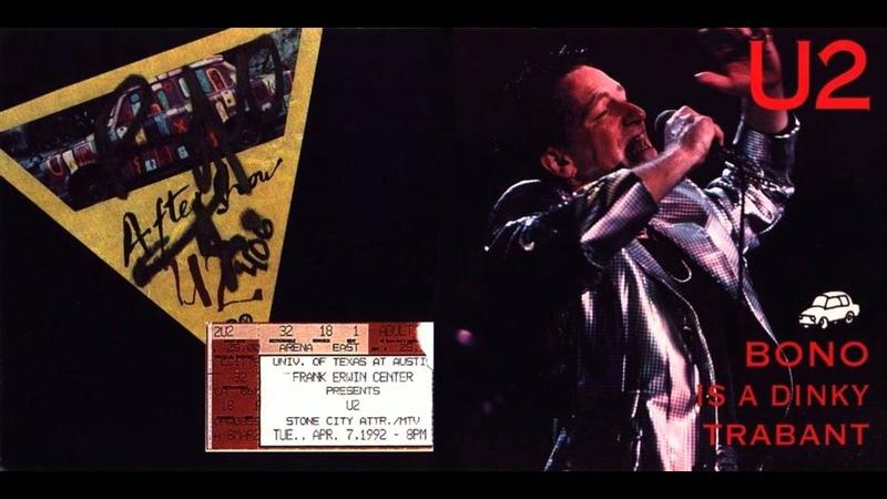 U2 - ZOO TV - Bono Is A Dinky Trabant (1992/04/07)